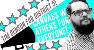 Canvass For Tim Denson in District 5! @ A4E office | Athens | Georgia | United States