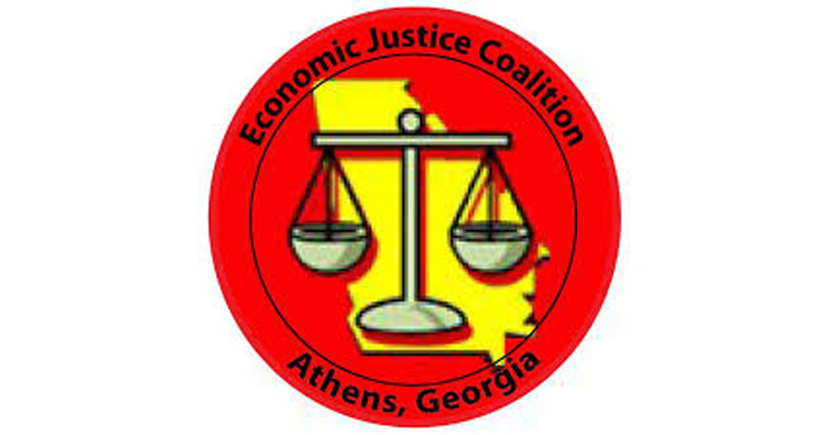 The Economic Justice Coalition: Fighting for Workers   Athens for Everyone